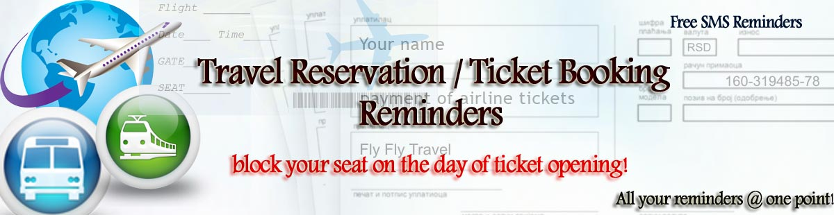 travel ticket reservation reminder booking reminder